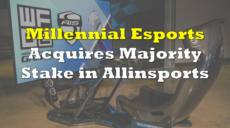 Millennial Esports Acquires Majority Stake in Allinsports