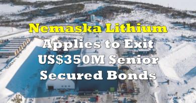 Nemaska Lithium Applies to Effectively Cancel US$350M Senior Secured Bond