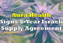 Aura Health Signs 5-Year Israeli Supply Agreement