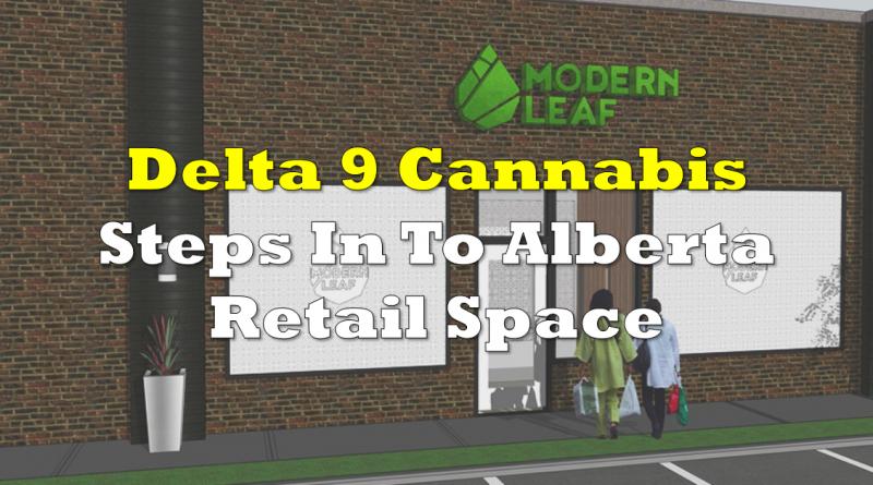 Delta 9 Cannabis to Step Into Alberta Retail