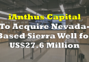 iAnthus Expands Nevada Footprint Through Acquisition of Sierra Well