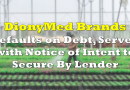 DionyMed Brands Defaults on Debt, Served With Notice of Intention to Secure By Lender