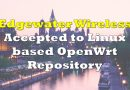 Edgewater Wireless Accepted to the Upstream OpenWrt Repository, A Linux Operating System Targeting Embedded Devices