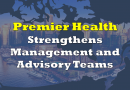 Premier Health Strengthens Management and Advisory Teams