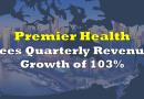 Premier Health Sees Quarterly Revenue Growth of 103%