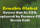 Grieve Out as Zenabis Global CEO, Replaced by Former CEO Kevin Coft