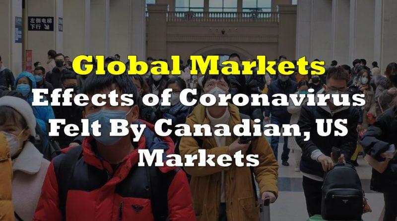 Effects of Coronavirus Felt By Canadian, US Markets