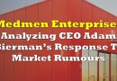 Analyzing Medmen CEO Adam Bierman's Response To Market Rumours