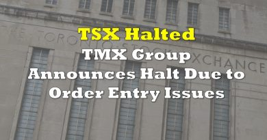 TSX Halted for Rest of Day due to Issue with Order Entry