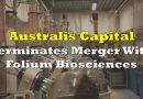 Australis Terminates Folium Biosciences Merger