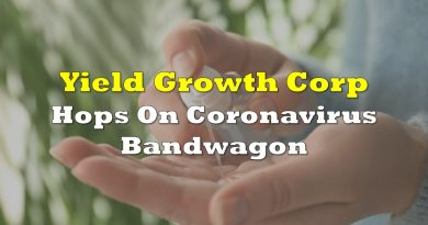 Yield Growth Corp Hops On Coronavirus Bandwagon