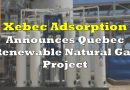 Xebec Announces Quebec Renewable Natural Gas Project