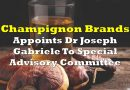 Champignon Brands Appoints Dr Joseph Gabriele To Special Advisory Committee