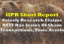 Grizzly Research Targets IIPR, Claims Series Of Sham Transactions, Toxic Assets