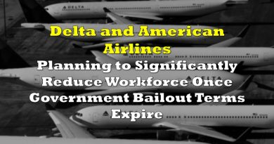 Delta, American Airlines Plan to Significantly Reduce Workforce Once Government Bailout Terms Expire
