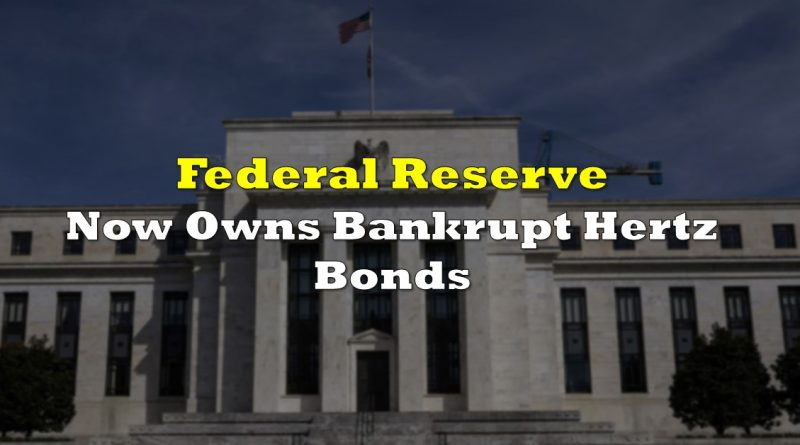 US Federal Reserve Now Owns Defaulted Hertz Bonds