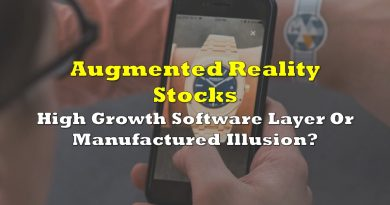 Augmented Reality Stocks: High Growth Software Layer Or Manufactured Illusion?
