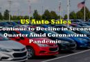 US Auto Sales Continue to Decline in Second Quarter