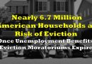 Nearly 6.7 Million American Households at Risk of Eviction Once Unemployment Benefits, Eviction Moratoriums Expire