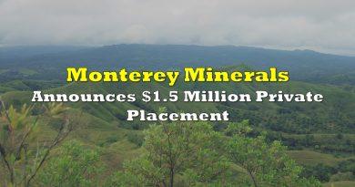 Monterey Minerals Announces $1.5 Million Private Placement