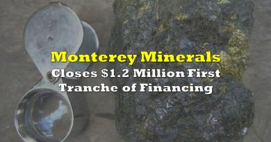 Monterey Minerals Closes $1.2 Million First Tranche of Financing