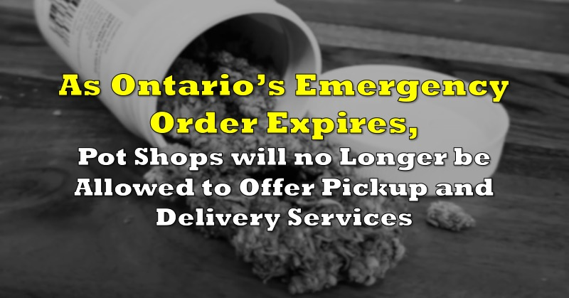 Ontario Pot Shops No Longer Allowed To Offer Pickup And Delivery