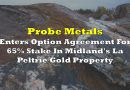 Probe Metals Enters Option Agreement For 65% Stake In Midland's La Peltrie Gold Property