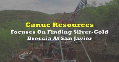 Canuc Resources Focuses On Finding Silver-Gold Breccia At San Javier
