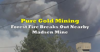 Pure Gold: Forest Fire Breaks Out Nearby Madsen Mine