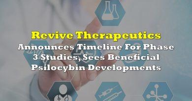 Revive Announces Timeline For Phase 3 Studies, Sees Beneficial Psilocybin Developments