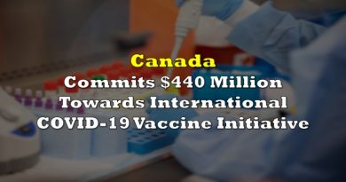 Canada Commits $440 Million Towards International COVID-19 Vaccine Initiative as Virus Death Toll Likely to Reach 2 Million