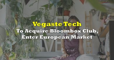Vegaste Tech To Acquire Bloombox Club, Enter European Market