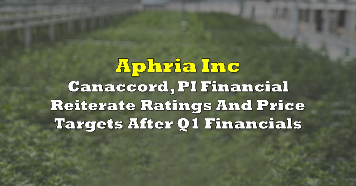 Aphria: Canaccord, PI Financial Reiterate Ratings And Price Targets Af... image