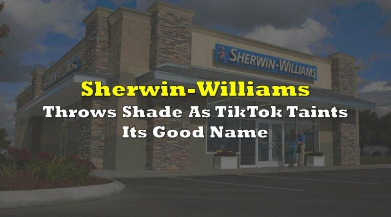 Sherwin-Williams Throws Shade As TikTok Taints Its Good Name