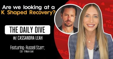 "Are We Looking At A ""K"" Shaped Recovery? – The Daily Dive feat Russell Starr of Trillium Gold"