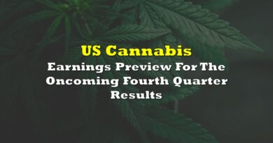 US Cannabis: Earnings Preview For The Oncoming Fourth Quarter Results