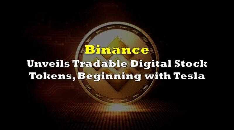 Binance Unveils Tradable Digital Stock Tokens, Beginning with Tesla