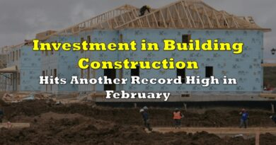 Investment in Building Construction Hits Another Record High in February