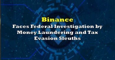 Binance Faces Federal Investigation by Money Laundering and Tax Evasion Sleuths