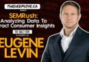 SEMRush: Analyzing Data To Extract Consumer Insights – The Daily Dive