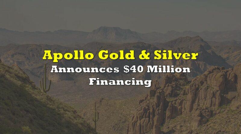 apollo gold 40 million financing
