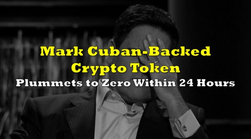 Mark Cuban-Backed Crypto Token Plummets to Zero Within 24 Hours