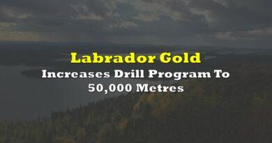 Labrador Gold Increases Drill Program To 50,000 Metres