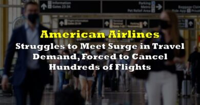 American Airlines Struggles to Meet Surge in Travel Demand, Forced to Cancel Hundreds of Flights