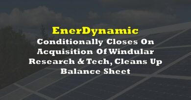 EnerDynamic Conditionally Closes On Acquisition Of Windular Research & Tech, Cleans Up Balance Sheet