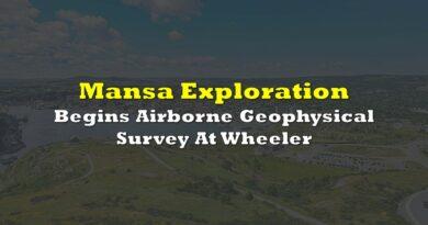 Mansa Exploration Begins Airborne Geophysical Survey At Wheeler