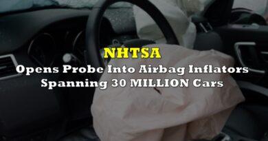 NHTSA Opens Probe Into Airbag Inflators Spanning 30 MILLION Cars