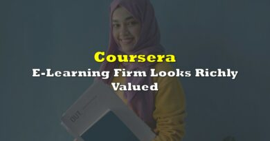 E-Learning Firm Coursera Looks Richly Valued