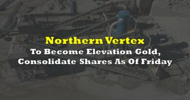 Northern Vertex To Become Elevation Gold, Consolidate Shares As Of Friday