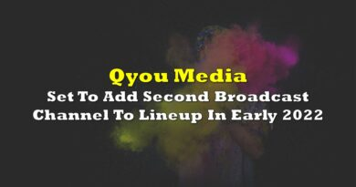 Qyou Media Set To Add Second Broadcast Channel To Lineup In Early 2022